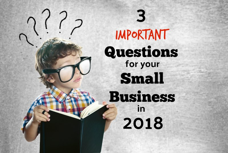3 Important Questions For Denver Small Business Owners To Answer In 2018